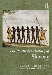 Ebook in inglese Routledge History of Slavery -, -