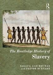 Routledge History of Slavery
