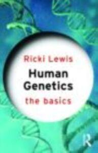 Foto Cover di Human Genetics: The Basics, Ebook inglese di Ricki Lewis, edito da