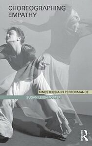 Ebook in inglese Choreographing Empathy Foster, Susan Leigh