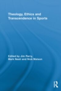 Ebook in inglese Theology, Ethics and Transcendence in Sports -, -