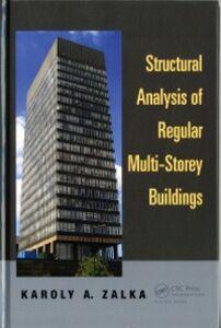 Foto Cover di Structural Analysis of Regular Multi-Storey Buildings, Ebook inglese di Karoly A. Zalka, edito da CRC Press
