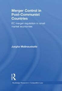 Foto Cover di Merger Control in Post-Communist Countries, Ebook inglese di Jurgita Malinauskaite, edito da