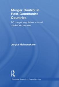 Ebook in inglese Merger Control in Post-Communist Countries Malinauskaite, Jurgita