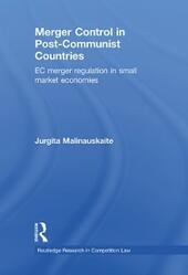 Merger Control in Post-Communist Countries