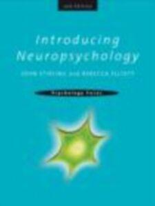 Ebook in inglese Introducing Neuropsychology, 2nd edition Elliott, Rebecca , Stirling, John