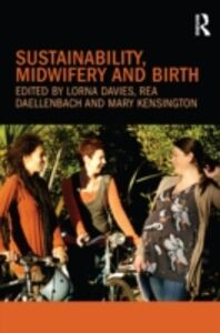 Ebook in inglese Sustainability, Midwifery and Birth -, -