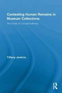 Ebook in inglese Contesting Human Remains in Museum Collections Jenkins, Tiffany