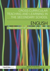 Ebook in inglese Cross-Curricular Teaching and Learning in the Secondary School ... English Stevens, David