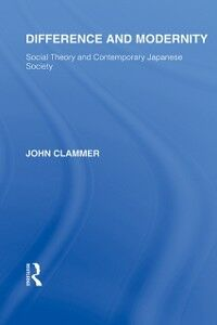 Ebook in inglese Difference and Modernity Clammer, John