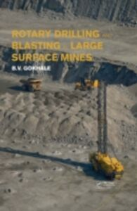 Ebook in inglese Rotary Drilling and Blasting in Large Surface Mines Gokhale, Bhalchandra V.