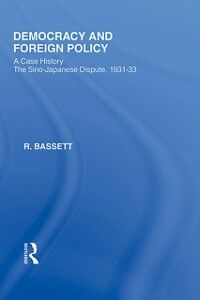 Ebook in inglese Democracy and Foreign Policy Bassett, R