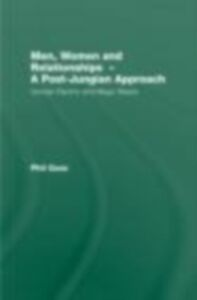 Ebook in inglese Men, Women and Relationships - A Post-Jungian Approach Goss, Phil