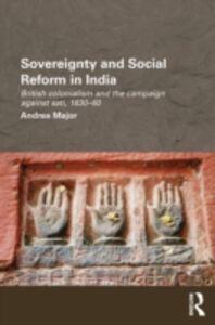 Foto Cover di Sovereignty and Social Reform in India, Ebook inglese di Andrea Major, edito da