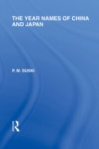 Ebook in inglese Year Names of China and Japan Suski, P  M