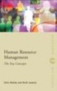 Ebook in inglese Human Resource Management: The Key Concepts Jackson, Keith , Rowley, Chris
