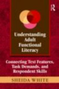 Ebook in inglese Understanding Adult Functional Literacy White, Sheida