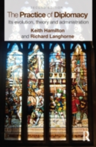 Ebook in inglese Practice of Diplomacy Hamilton, Keith , Langhorne, Professor Richard