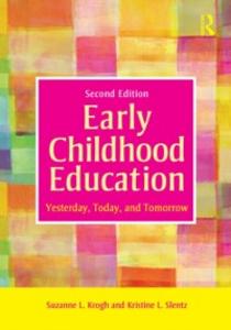 Ebook in inglese Early Childhood Education Krogh, Suzanne L. , Slentz, Kristine L.