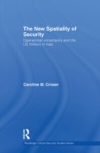 Ebook in inglese New Spatiality of Security Croser, Caroline M.