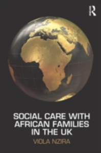 Ebook in inglese Social Care with African Families in the UK Nzira, Viola