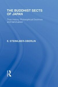 Foto Cover di Buddhist Sects of Japan, Ebook inglese di E Steinilber-Oberlin, edito da