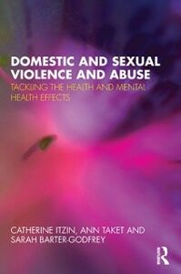 Ebook in inglese Domestic and Sexual Violence and Abuse Barter-Godfrey, Sarah , Itzin, Catherine , Taket, Ann