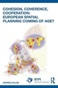 Foto Cover di Cohesion, Coherence, Cooperation: European Spatial Planning Coming of Age?, Ebook inglese di Andreas Faludi, edito da