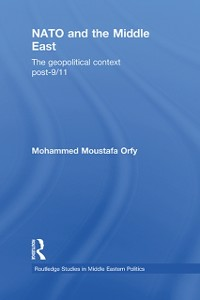 Ebook in inglese NATO and the Middle East Orfy, Mohammed Moustafa