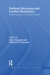 Foto Cover di Political Discourse and Conflict Resolution, Ebook inglese di  edito da
