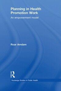 Ebook in inglese Planning in Health Promotion Work Amdam, Roar