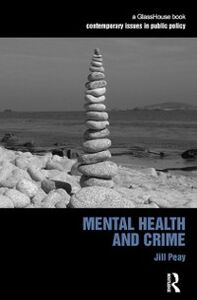 Ebook in inglese Mental Health and Crime Peay, Jill