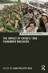 Ebook in inglese Impact of China's 1989 Tiananmen Massacre -, -