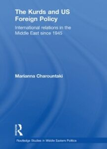 Ebook in inglese Kurds and US Foreign Policy Charountaki, Marianna