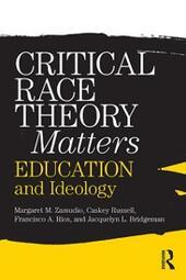 Critical Race Theory Matters