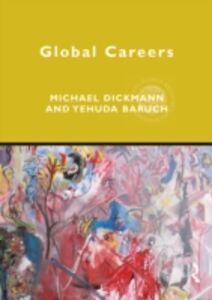 Ebook in inglese Global Careers Baruch, Yehuda , Dickmann, Michael
