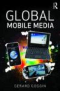 Ebook in inglese Global Mobile Media Goggin, Gerard