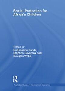 Foto Cover di Social Protection for Africa's Children, Ebook inglese di  edito da
