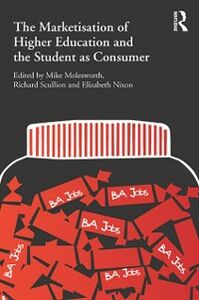 Foto Cover di Marketisation of Higher Education and the Student as Consumer, Ebook inglese di  edito da