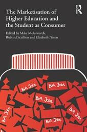 Marketisation of Higher Education and the Student as Consumer