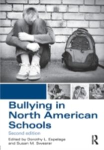 Ebook in inglese Bullying in North American Schools -, -
