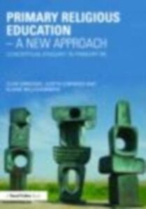 Foto Cover di Primary Religious Education - A New Approach, Ebook inglese di AA.VV edito da