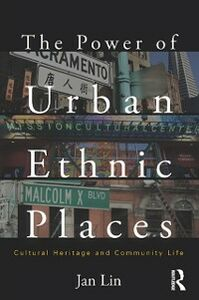 Ebook in inglese Power of Urban Ethnic Places Lin, Jan