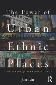 Foto Cover di Power of Urban Ethnic Places, Ebook inglese di Jan Lin, edito da