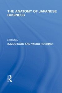 Ebook in inglese Anatomy of Japanese Business -, -