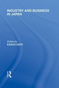 Ebook in inglese Industry and Business in Japan -, -