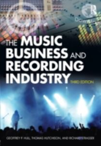 Ebook in inglese Music Business and Recording Industry Hull, Geoffrey