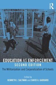 Foto Cover di Education as Enforcement, Ebook inglese di  edito da