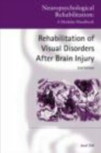 Ebook in inglese Rehabilitation of Visual Disorders After Brain Injury Zihl, Josef