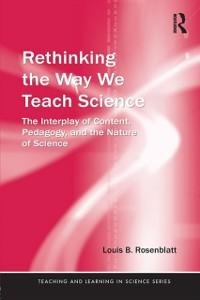 Ebook in inglese Rethinking the Way We Teach Science Rosenblatt, Louis
